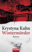 Krystyna Kuhn: Wintermörder ★★★★