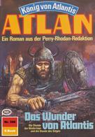 Hans Kneifel: Atlan 390: Das Wunder von Atlantis ★★★