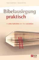 Helge Stadelmann: Bibelauslegung praktisch