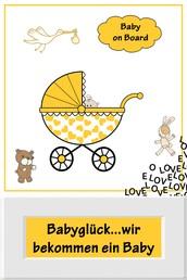 Babyglück...wir bekommen ein Baby - Alles rund um Schwangerschaft, Geburt und Babyschlaf! (Schwangerschafts-Ratgeber)