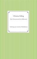 Christian Fülling: Dein Herzenswunsch ist willkommen