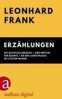 Leonhard Frank: Erzählungen