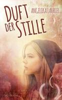 Angelika Lauer: Duft der Stille ★★★★