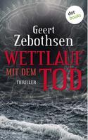 Geert Zebothsen: Wettlauf mit dem Tod ★★★