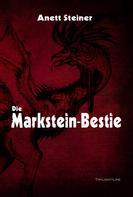 Anett Steiner: Die Markstein-Bestie ★★★