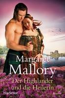 Margaret Mallory: Der Highlander und die Heilerin ★★★★