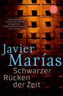 Javier Marías: Schwarzer Rücken der Zeit