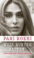 Pari Roehi: Mein bunter Schatten ★★★★★