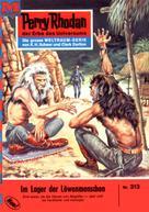 William Voltz: Perry Rhodan 313: Im Lager der Löwenmenschen ★★★★