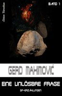 Gerd Maximovic: Eine unlösbare Frage: SF-Erzählungen ★★