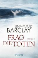 Linwood Barclay: Frag die Toten ★★★★