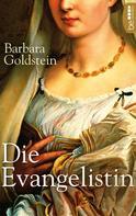 Barbara Goldstein: Die Evangelistin ★★★