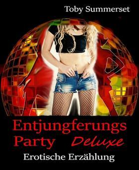 Entjungferungs-Party Deluxe