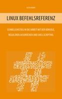Alicia Noors: Linux Befehlsreferenz ★★★★★