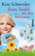 Kim Schneyder: Zum Teufel mit den Millionen ★★★