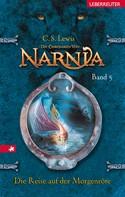 C. S. Lewis: Die Chroniken von Narnia - Die Reise auf der Morgenröte (Bd. 5) ★★★★★