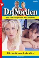 Patricia Vandenberg: Dr. Norden 637 – Arztroman ★★★★