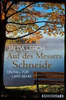 Jalda Lerch: Auf des Messers Schneide ★★★★