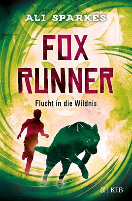 Fox Runner – Flucht in die Wildnis
