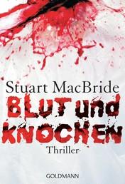 Blut und Knochen - Thriller