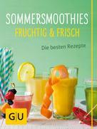 Alessandra Redies: Sommersmoothies