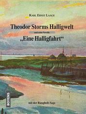 """Theodor Storms Halligwelt - Und seine Novelle """"Eine Halligfahrt"""""""