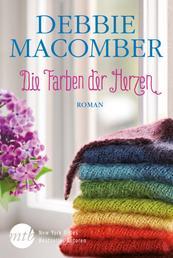 Die Farben der Herzen - Ein gefühlvoller Roman über Freundschaft