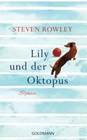 Steven Rowley: Lily und der Oktopus ★★★★