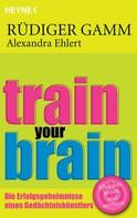 Rüdiger Gamm: Train your brain ★★