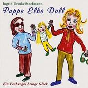 Puppe Elke Doll - Ein Pechvogel bringt Glück