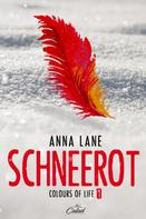 Anna Lane: Colours of Life 1: Schneerot ★★★★