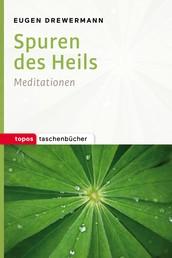 Spuren des Heils - Meditationen