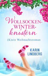 Wollsockenwinterknistern - (K)ein Weihnachtsroman