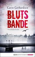 Carin Gerhardsen: Blutsbande ★★★★