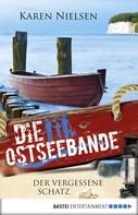 Karen Nielsen: Die Ostseebande - Der vergessene Schatz ★★★★★
