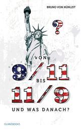 Von 9/11 bis 11/9 und was danach? - Die Pastmoderne und die Ereignisse mit Sprengkraft zwischen ,New World Order' und ,New Global Age'?