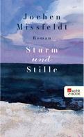Jochen Missfeldt: Sturm und Stille ★★★★