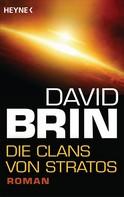 David Brin: Die Clans von Stratos ★★★★