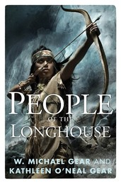 People of the Longhouse - A Novel of North America's Forgotten Past