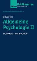 Ursula Hess: Allgemeine Psychologie II ★★★★