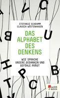 Stefanie Schramm: Das Alphabet des Denkens ★★★★