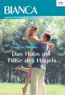 Christine Rimmer: Das Haus am Fuße des Hügels ★★★★