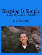 Bruce Ewing: Keeping It Simple