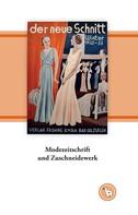 Kurt Dröge: Modezeitschrift und Zuschneidewerk