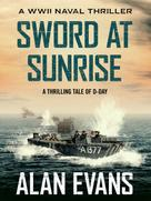 Alan Evans: Sword at Sunrise