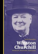 David Cannadine: Winston Churchill