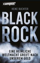 BlackRock - Eine heimliche Weltmacht greift nach unserem Geld