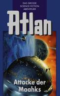 Peter Terrid: Atlan 25: Attacke der Maahks (Blauband) ★★★★★