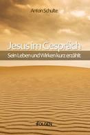 Anton Schulte: Jesus im Gespräch