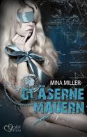 Mina Miller: Die dunkle Loge: Gläserne Mauern ★★★★